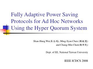 Fully Adaptive Power Saving Protocols for Ad Hoc Networks Using the Hyper Quorum System
