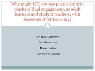 2 nd  TEAN Conference Manchester 2011 Donna Hurford University of Cumbria