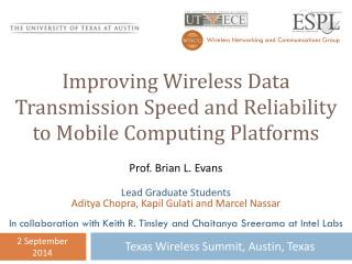 Improving Wireless Data Transmission Speed and Reliability to Mobile Computing Platforms