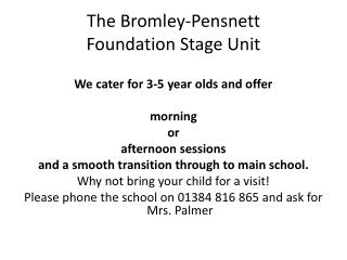 The Bromley-Pensnett  Foundation Stage Unit