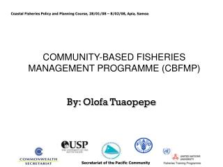COMMUNITY-BASED FISHERIES MANAGEMENT PROGRAMME (CBFMP)
