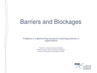 Barriers and Blockages