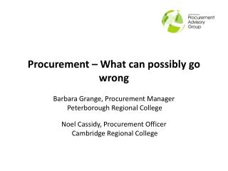 Procurement – What can possibly go wrong