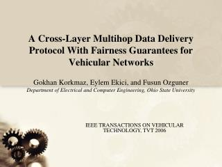 A Cross-Layer Multihop Data Delivery Protocol With Fairness Guarantees for Vehicular Networks