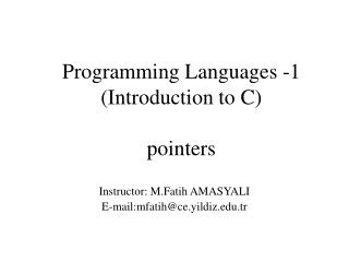 Programming Languages -1 ( Introduction to C ) pointers