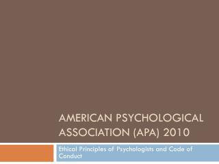American Psychological Association (APA) 2010