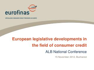 European legislative developments in the field of consumer credit