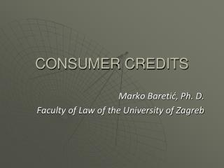 Marko Baretić, Ph. D. Faculty of Law of the University of Zagreb