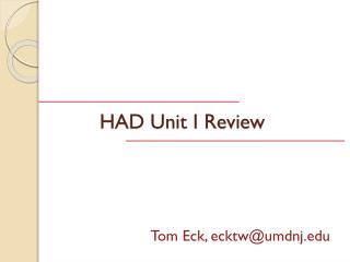 HAD Unit I Review