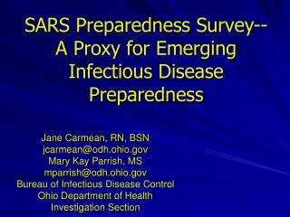 SARS Preparedness Survey-- A Proxy for Emerging Infectious Disease Preparedness