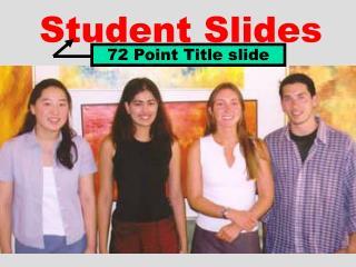 Student Slides