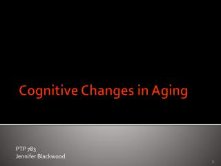 Cognitive Changes in Aging