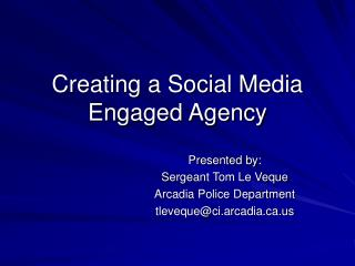 Creating a Social Media Engaged Agency