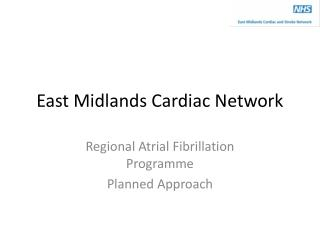 East Midlands Cardiac Network