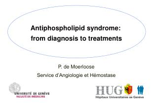 Antiphospholipid syndrome:   from diagnosis to treatments