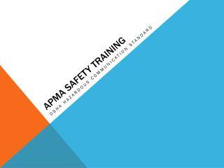 APMA Safety training