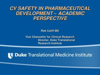 CV SAFETY IN PHARMACEUTICAL DEVELOPMENT – ACADEMIC PERSPECTIVE