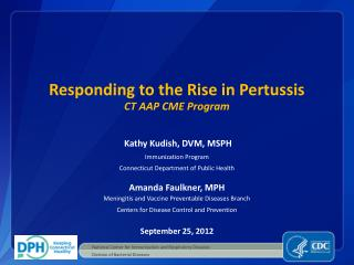 Responding to the Rise in Pertussis CT AAP CME Program