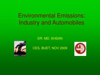 Environmental Emissions:  Industry and Automobiles