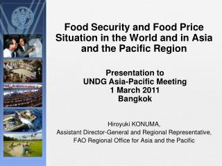 Food Security and Food Price Situation in the World and in Asia and the Pacific Region