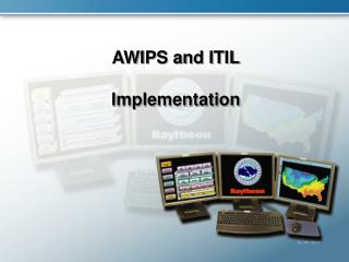AWIPS and ITIL Implementation