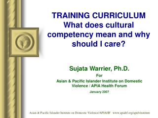 TRAINING CURRICULUM What does cultural competency mean and why  should I care?