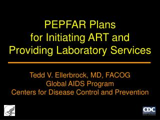 Goals of PEPFAR