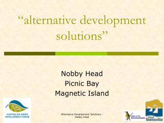 """alternative development solutions"""