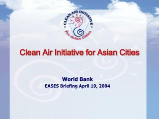Clean Air Initiative for Asian Cities