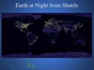 Earth at Night from Shuttle