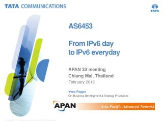 AS6453 From IPv6 day  to IPv6 everyday