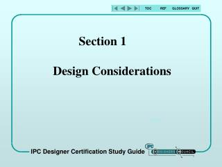 Section 1 	 Design Considerations