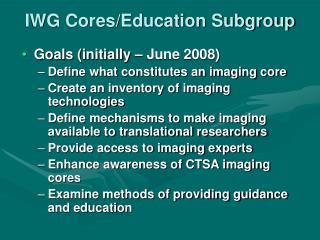 IWG Cores/Education Subgroup