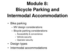 Module 8:  Bicycle Parking and Intermodal Accommodation