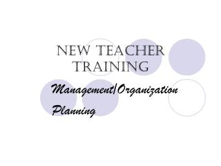 New Teacher Training ManagementOrganization