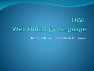 OWL Web Ontology Language