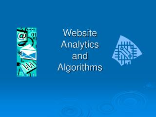 Website  Analytics and  Algorithms