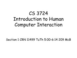 CS 3724 Introduction to Human Computer Interaction