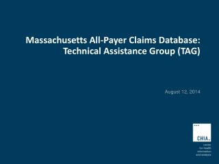 Massachusetts All-Payer Claims Database: Technical Assistance Group (TAG)
