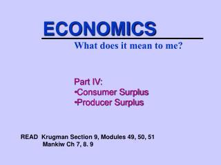 Part IV: Consumer Surplus Producer Surplus