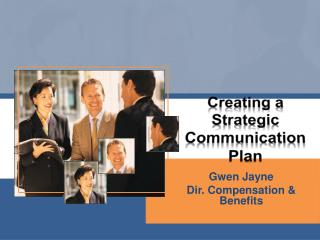 Creating a Strategic Communication Plan