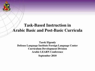 Task-Based Instruction in  Arabic Basic and Post-Basic Curricula