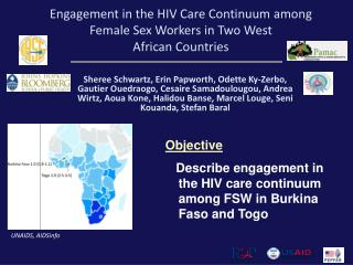 Engagement in the HIV Care Continuum among Female Sex Workers in Two  West  African Countries