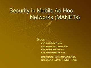 Security in Mobile Ad Hoc 			Networks (MANETs)