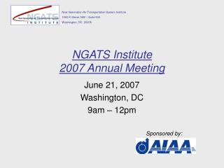 NGATS Institute  2007 Annual Meeting