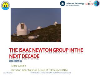 the  isaac  Newton Group in the next decade 2012 March 22
