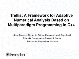 Trellis: A Framework for Adaptive Numerical Analysis Based on Multiparadigm Programming in C++