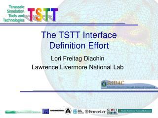 The TSTT Interface Definition Effort