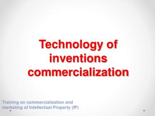 Technology of inventions commercialization