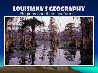 Louisiana's Geography